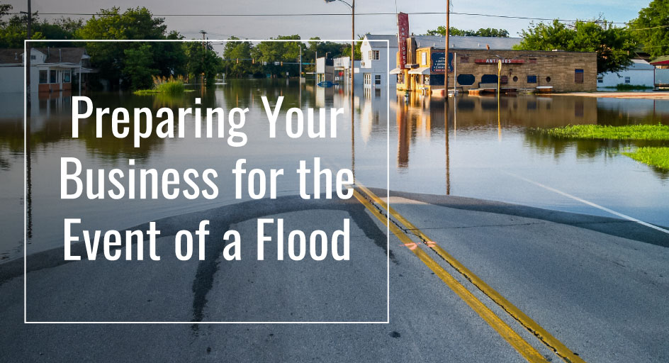 blog image of a flooded street; blog title: Preparing Your Business For the Event of a Flood